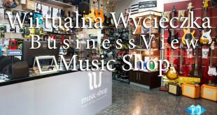 Wirtualny spacer po sklepie muzycznym Music Shop w Krakowie. Spacer wykonany w technologi Street View.